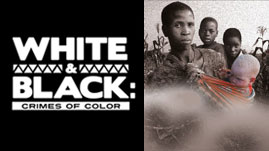 White and Black: Crimes of Color